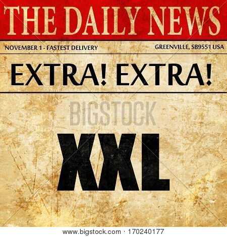 xxl sign background, newspaper article text