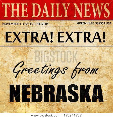 Greetings from nebraska, newspaper article text