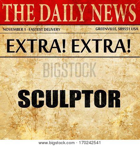 sculptor, newspaper article text
