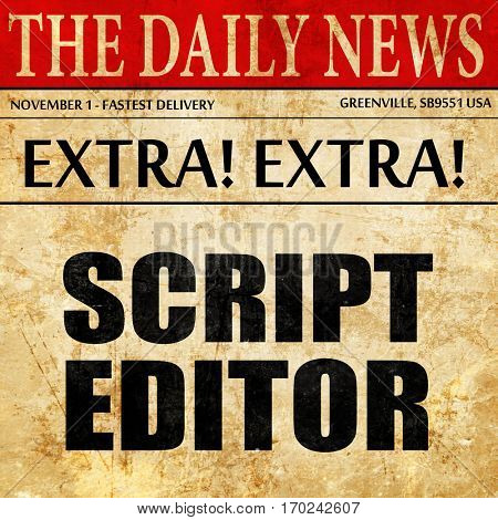 script editor, newspaper article text