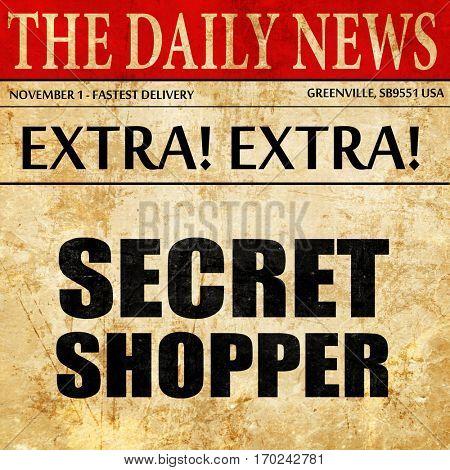 secret shopper, newspaper article text