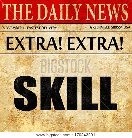 skill, newspaper article text
