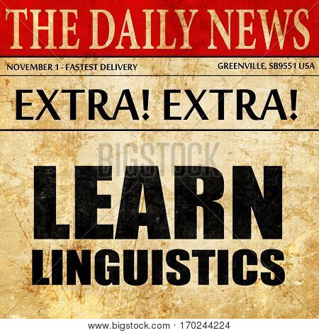 learn linguistics, newspaper article text