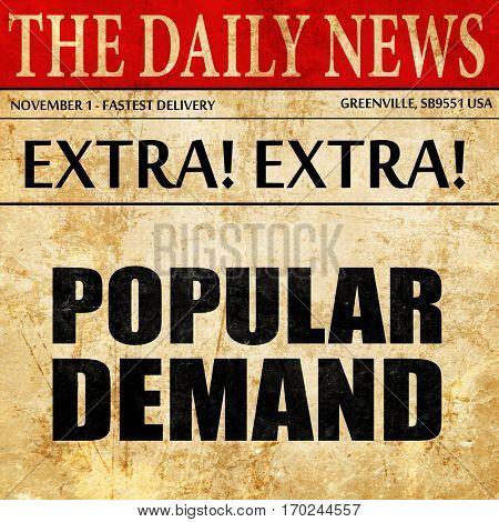 popular demand, newspaper article text