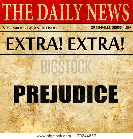 prejudice, newspaper article text