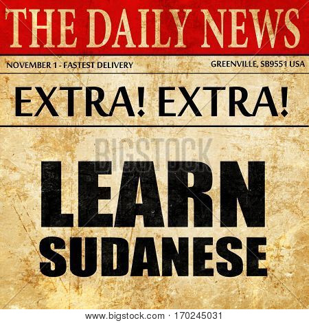 learn sudanese, newspaper article text