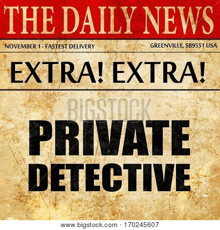 private detective, newspaper article text