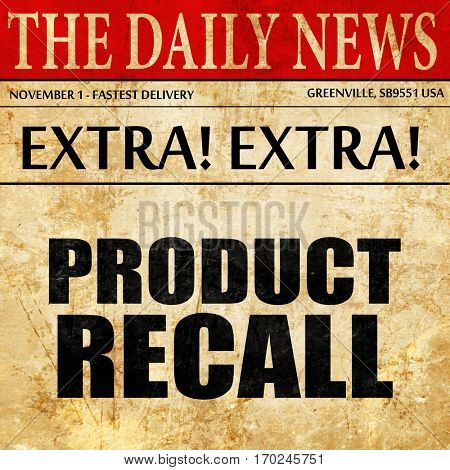 product recall, newspaper article text