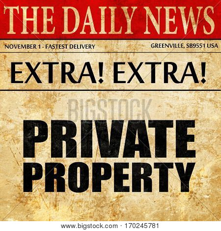 private property, newspaper article text