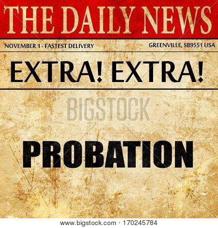 probation, newspaper article text