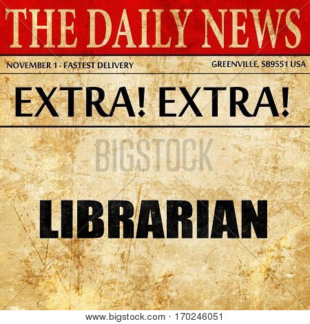 librarian, newspaper article text