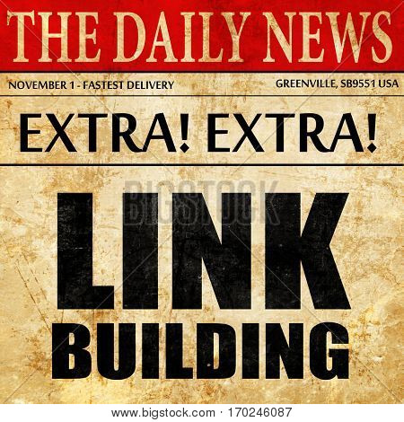 link building, newspaper article text