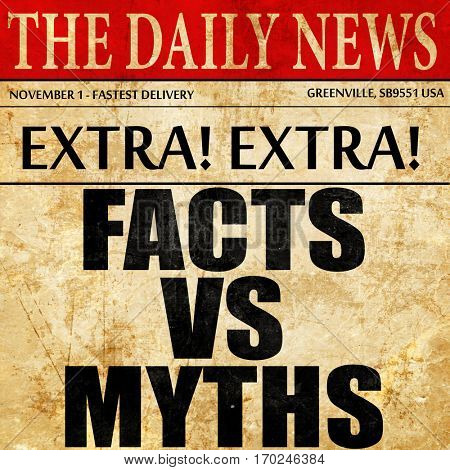 facts vs myths, newspaper article text