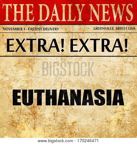 euthanasia, newspaper article text