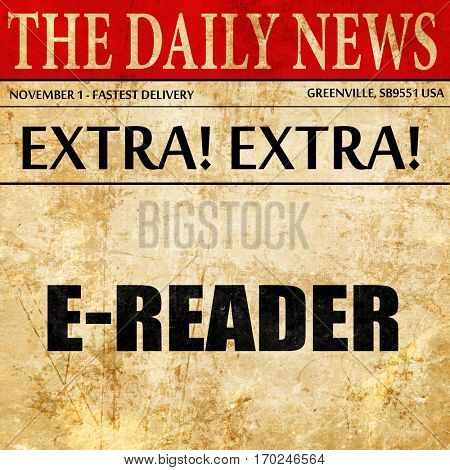 ereader, newspaper article text