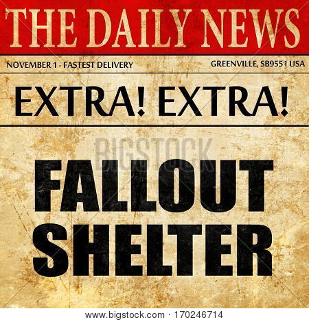 fallout shelter, newspaper article text