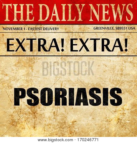 psoriasis, newspaper article text