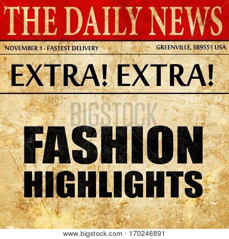 fashion highlights, newspaper article text