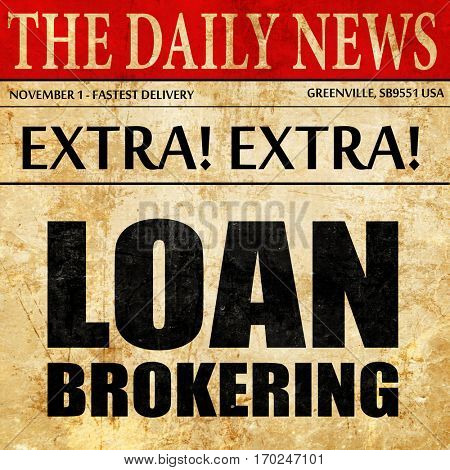 loan brokering, newspaper article text