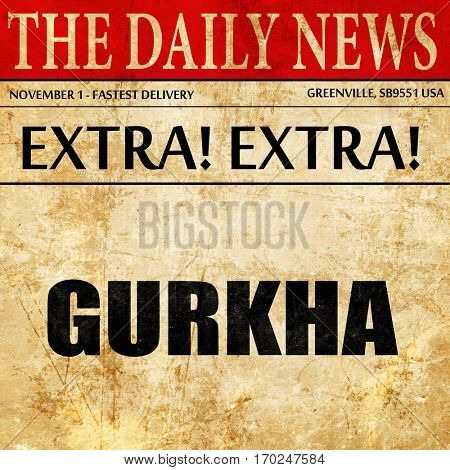 gurkha, newspaper article text