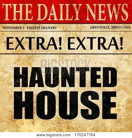 haunted house, newspaper article text