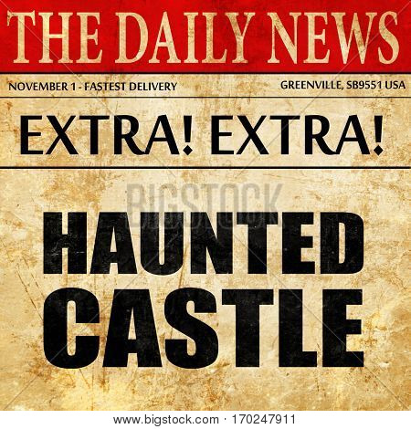 haunted castle, newspaper article text