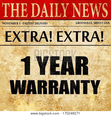 1 year warranty, newspaper article text