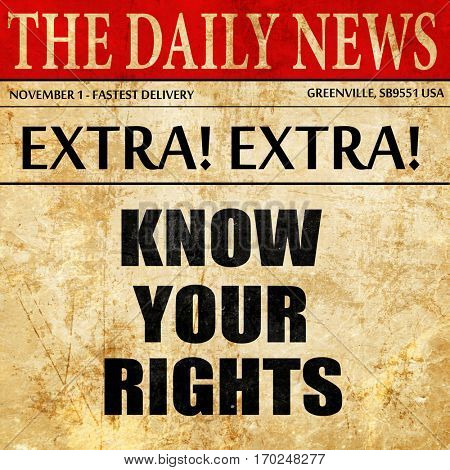 know your right, newspaper article text