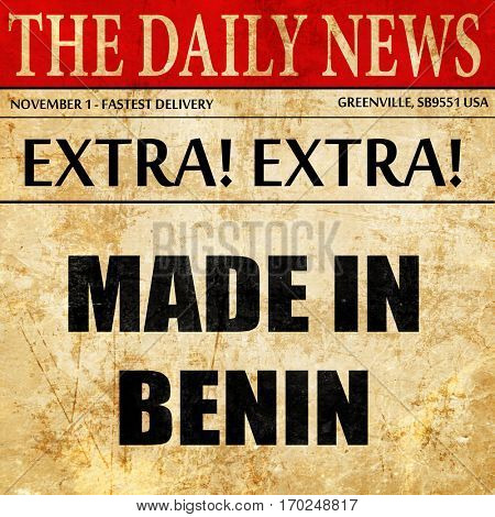 Made in benin, newspaper article text