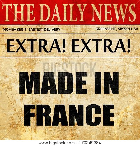Made in france, newspaper article text