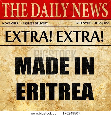 Made in eritrea, newspaper article text