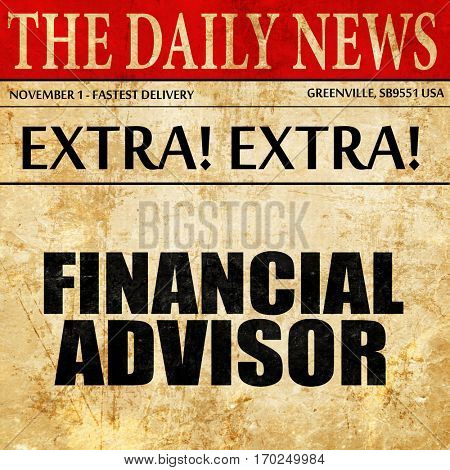financial advisor, newspaper article text