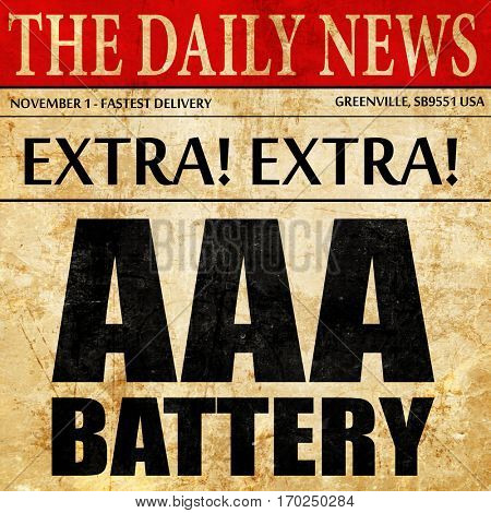 aaa battery, newspaper article text