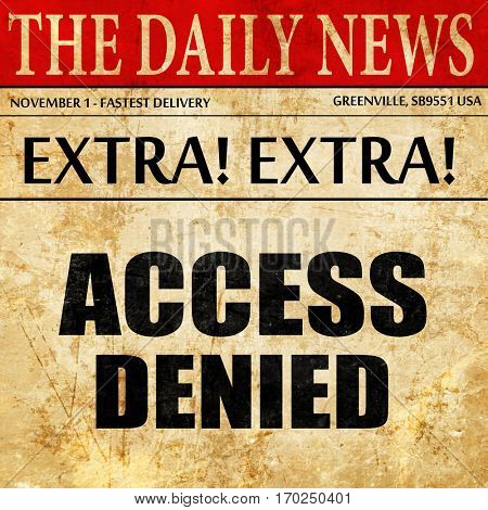 access denied, newspaper article text