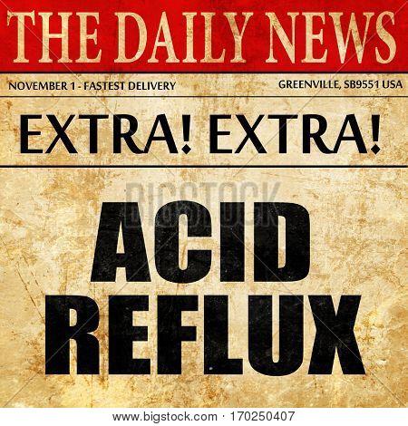 acid reflux, newspaper article text