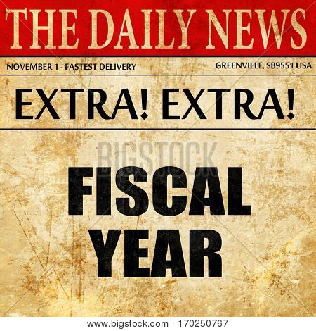 fiscal year, newspaper article text