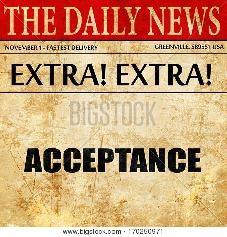 acceptance, newspaper article text