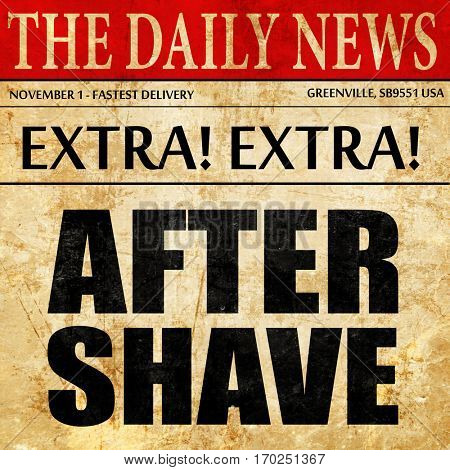 aftershave, newspaper article text