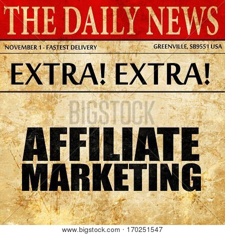 affiliate marketing, newspaper article text