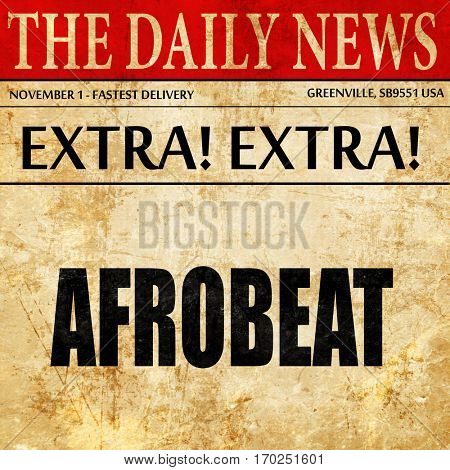 afrobeat music, newspaper article text