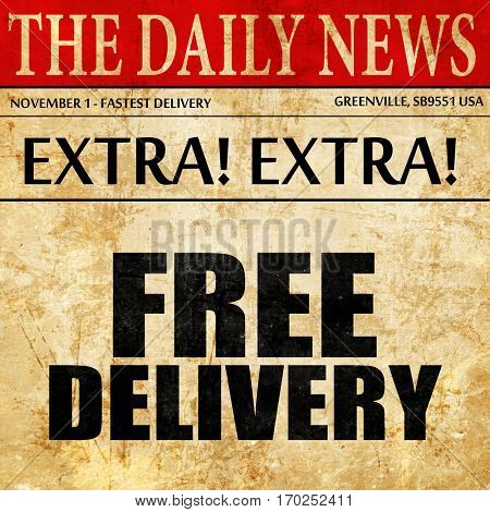 free delivery, newspaper article text
