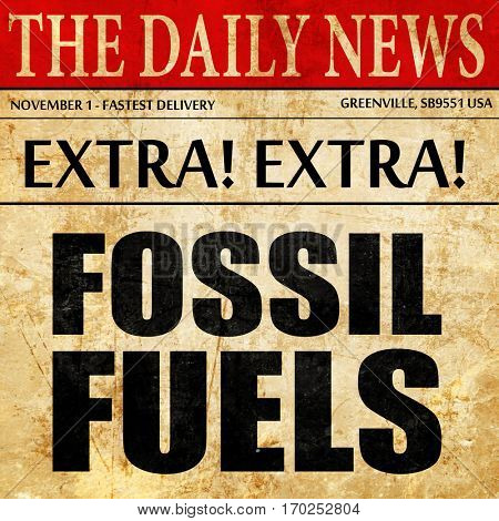 fossil fuels, newspaper article text