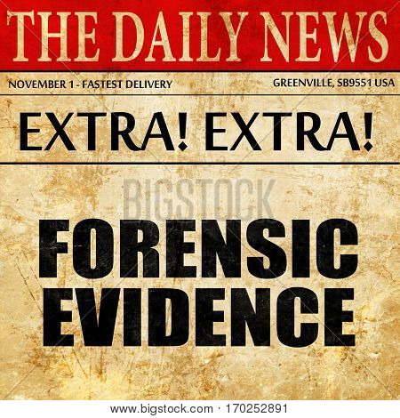 forensic evidence, newspaper article text
