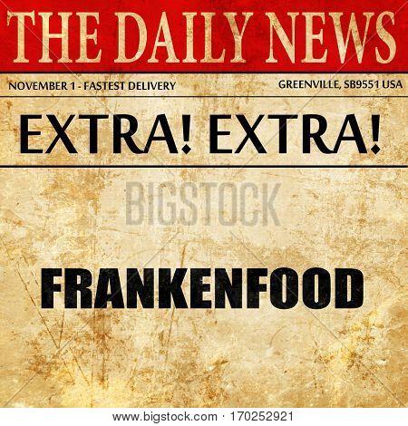 frankenfood, newspaper article text