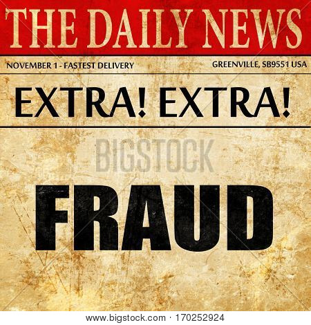 fraud, newspaper article text