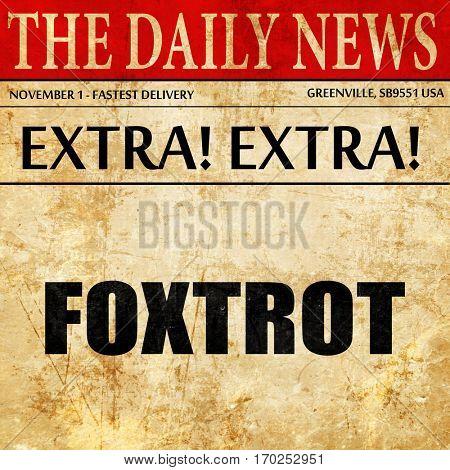 foxtrot, newspaper article text