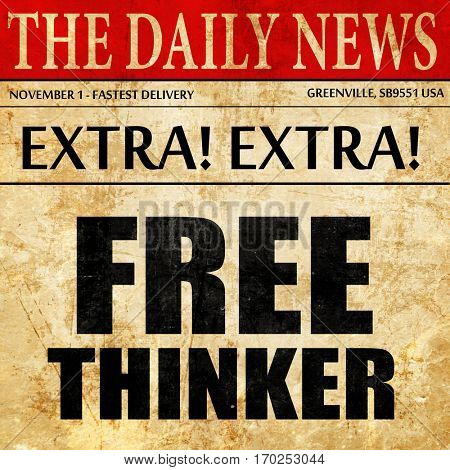 free thinker, newspaper article text