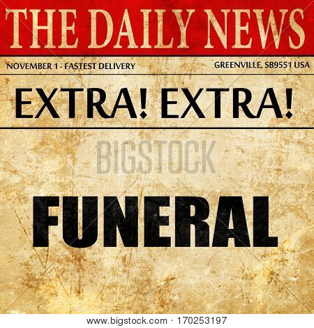 funeral, newspaper article text