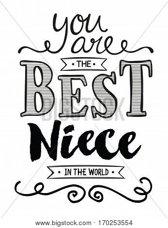 You are the Best Niece in the World Typographic Art Poster