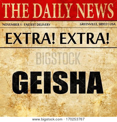 geisha, newspaper article text